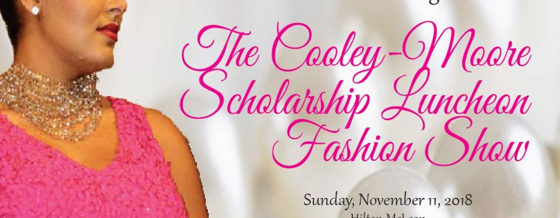 The 2018 Cooley-More Scholarship Luncheon Fashion Show